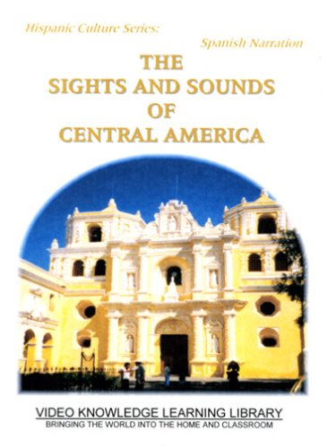 Spanish Narration: The Sights & Sounds Of Central America DVD Image