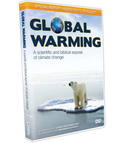 Global Warming: A Scientific And Biblical Expose Of Climate Change DVD Image