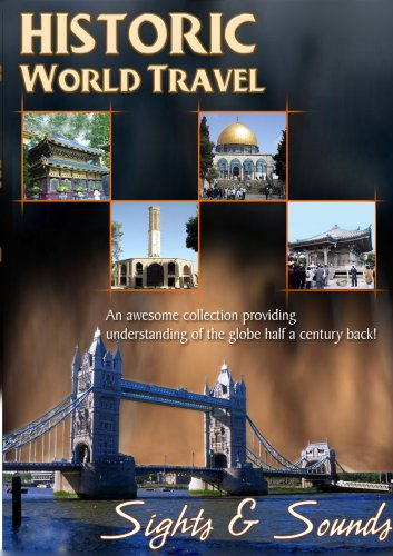 Historic World Travel: Sights & Sounds DVD Image