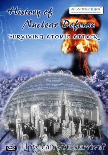History Of Nuclear Defense: Surviving Atomic Attack (2-Disc) DVD Image