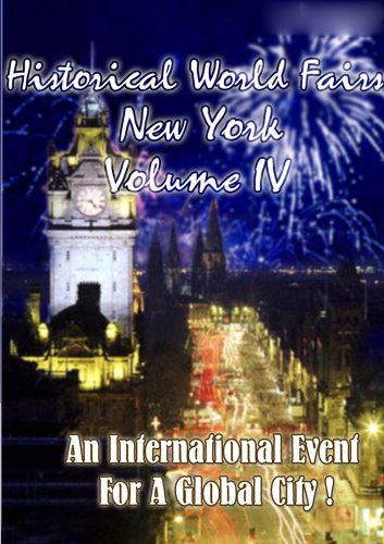 Historical World Fairs: New York, Vol. 4 DVD Image