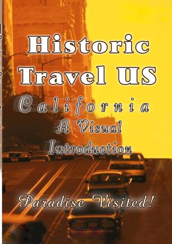 Historic Travel US: California: A Visual Introduction (2-Disc) DVD Image