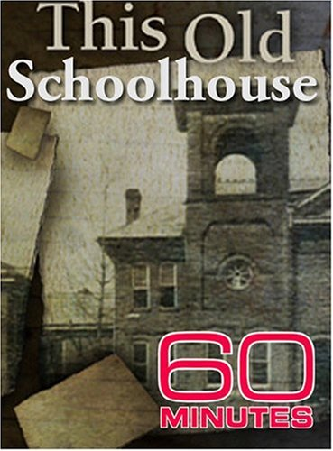 60 Minutes: This Old Schoolhouse: June 1, 2005 DVD Image