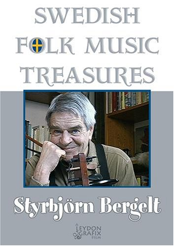 Swedish Folk Music Treasures: Styrbjörn Bergelt DVD Image