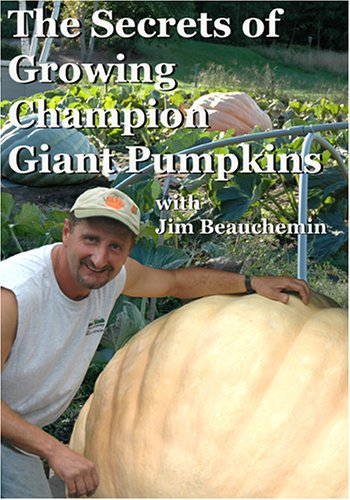 Secrets Of Growing Champion Giant Pumpkins DVD Image