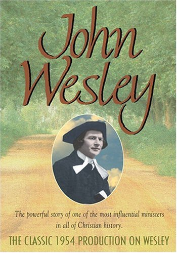 John Wesley: A Biography DVD Image