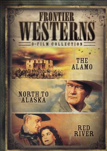 Frontier Westerns: The Alamo (1960) / Red River / North To Alaska DVD Image