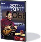 Robben Ford: In Concert: Revisited DVD Image