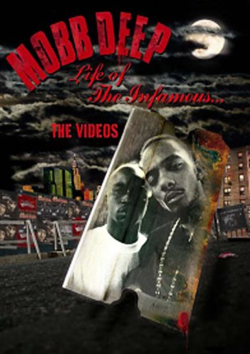 Mobb Deep: Life Of The Infamous: The Videos DVD Image