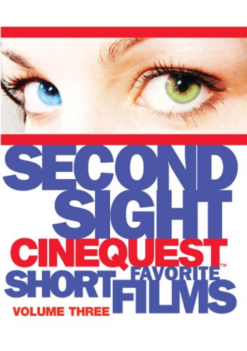 Second Sight: Cinequest Short Films, Vol. 3: Bunny / Dress Up / The Look Away Life / Winning the Peace / Robots Are Blue / ... DVD Image