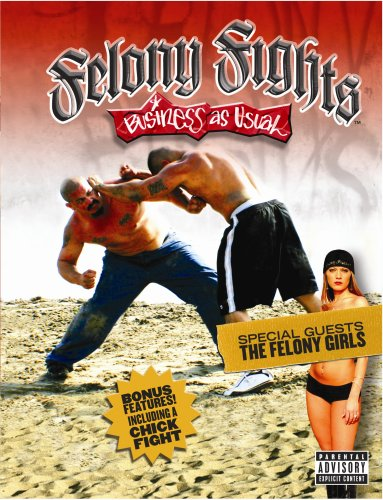 Felony Fights 5: Business As Usual (R-Rated Version) DVD Image