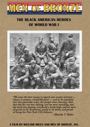 Men Of Bronze: The Black American Heroes Of World War I DVD Image